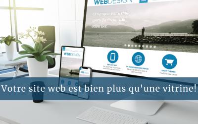 Votre site web est bien plus qu'une simple vitrine!